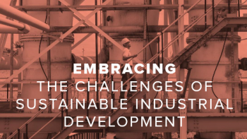Embracing the challenges of sustainable industrial development